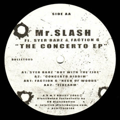 "Mr. Slash Ft. Syer Barz & Faction G - The Concerto EP 12"", EP A.R.M.Y Bullet BULLET005"