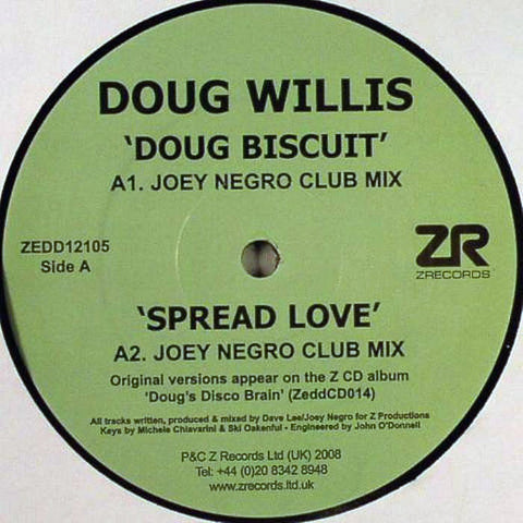 "Doug Willis ‎– Doug Biscuit / Spread Love / Dougswana 12"" Z Records ‎– ZEDD12105"