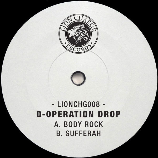 "D-Operation Drop - Body Rock / Sufferah 12"" White Label Lion Charge Records LIONCHG008"
