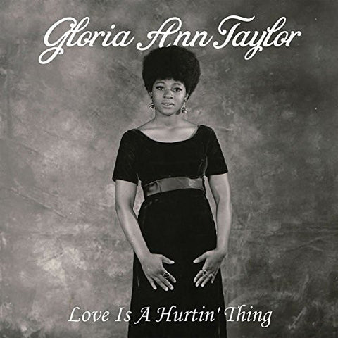 Gloria Ann Taylor - Love Is A Hurtin' Thing - Luv N' Haight ‎– LHCD076