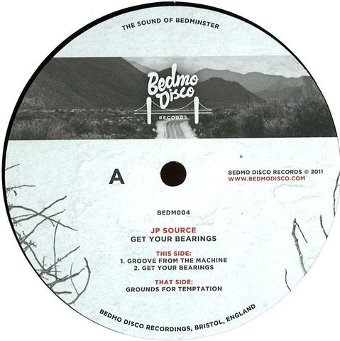 JP Source ‎– Get Your Bearings EP - Bedmo Disco Records ‎– BEDM004