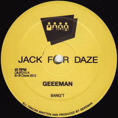 "Geeeman ‎– Bang't / Fire Extinguisher 12"" Clone Jack For Daze ‎– C#JFD10"