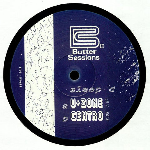 Sleep D ‎– U+Zone - Butter Sessions ‎– BSR 021