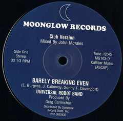 "Universal Robot Band - Barely Breaking Even 12"" Moonglow ‎– MG 103-D, Kinfine Records ‎– KINF004"