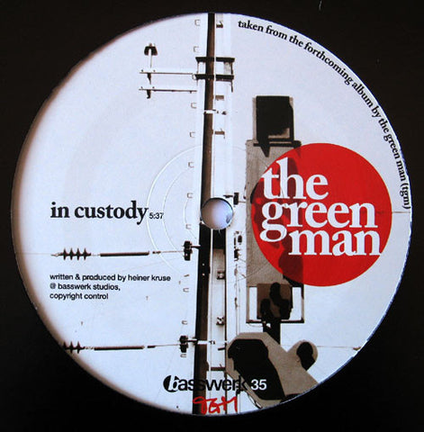 "The Green Man ‎– In Custody / Berlin 12"" Basswerk ‎– basswerk 35"