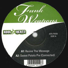 "Kool Hertz - Revive The Message 12"" Funk Weapons AFA-FW25"