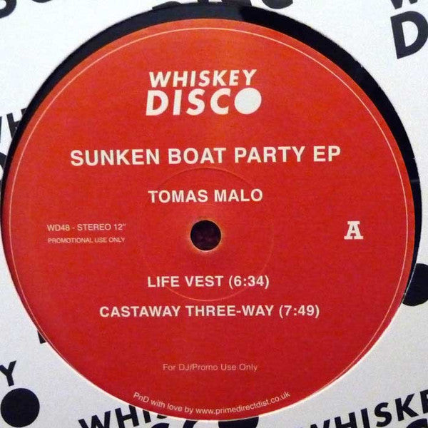 Tomas Malo ‎– Sunken Boat Party EP - Whiskey Disco ‎– WD48