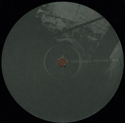 "Unknown Artist ‎– Grey Area Volume Two 12"" Grey Area ‎– GREYAREA002"