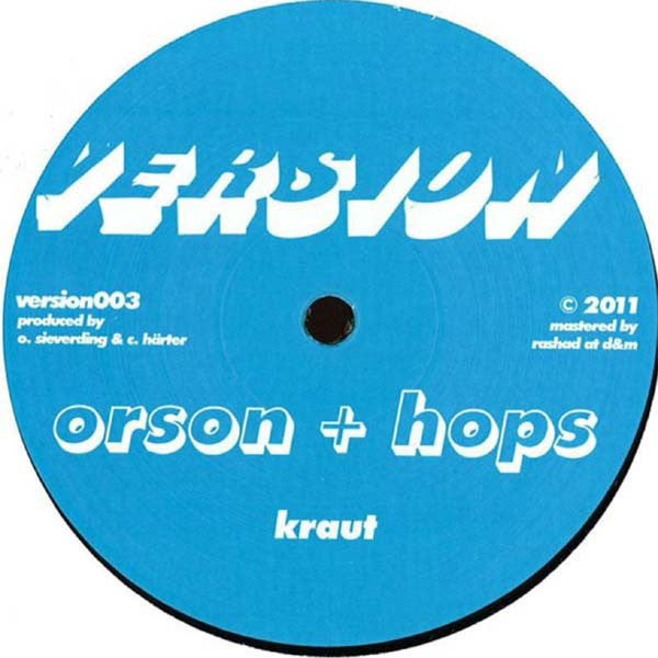 "Orson + Hops ‎– Kraut / Dread Drumz 12"" Version version003"