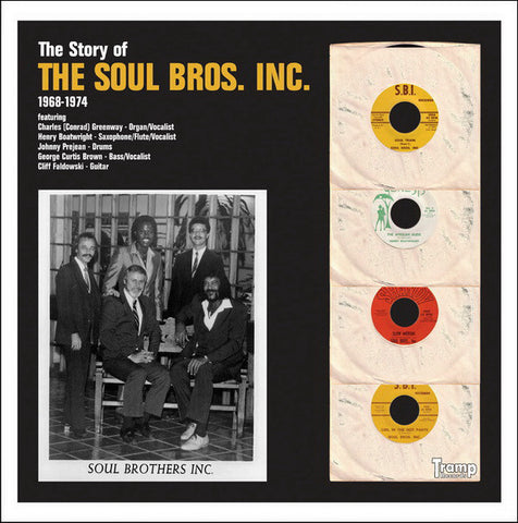 The Soul Bros Inc - The Story Of The Soul Bros Inc 1968-1974 - Tramp Records ‎– TRLP-9009