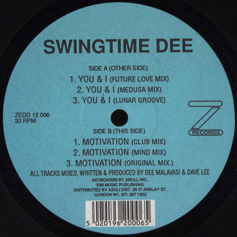 "Swingtime Dee ‎– You & I / Motivation 12"" Z Records ‎– ZEDD 12 006"