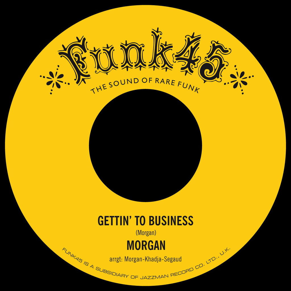 "Morgan - Gettin' To Business / Cooker 7"" Funk45 ‎– FUNK45.042"