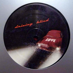 "Unknown Artist - Driving Blind 12"" Love Recordings LOVE2011001"