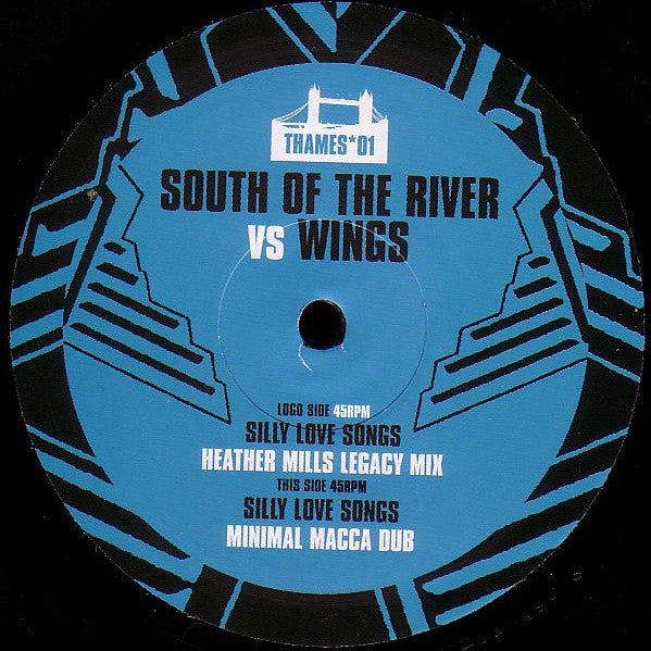 "South Of The River VS Wings - Silly Love Songs 12"" Thames - Thames 01"