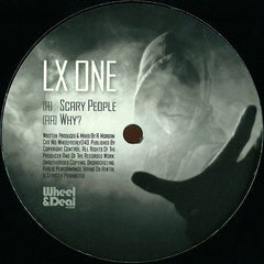 "LX One ‎– Scary People / Why? 12"" Wheel & Deal Records ‎– WHEELYDEALY040"