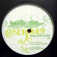 Crazy P Presents Syndromes - Work, Don't Work EP - Kolour Recordings ‎– KLR-012