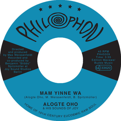 Alogte Oho & His Sounds of Joy ‎– Mam Yinne Wa - Philophon ‎– PH45009
