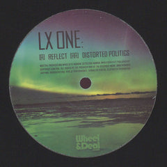 LX One ‎– Reflect / Distorted Politics - Wheel & Deal Records ‎– WHEELYDEALY043