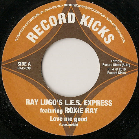 Ray Lugo's LES Express ‎– Love Me Good - Record Kicks ‎– RK45 036