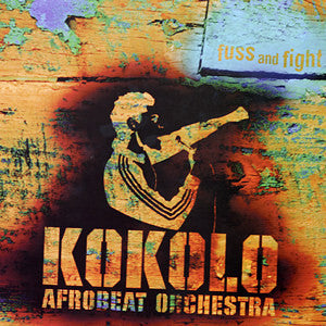 Kokolo Afrobeat Orchestra ‎– Fuss And Fight - Afrokings ‎– AK001 (CD)