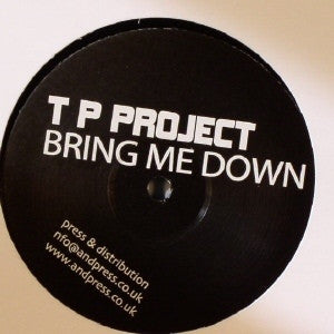 "TP Project - Bring Me Down 12"" JET002"