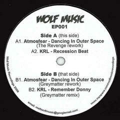 Atmosfear / KRL ‎– Dancing In Outer Space - Wolf Music Recordings ‎– WOLFEP001
