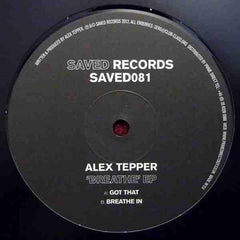"Alex Tepper ‎– Breathe EP 12"" Saved Records ‎– SAVED081"