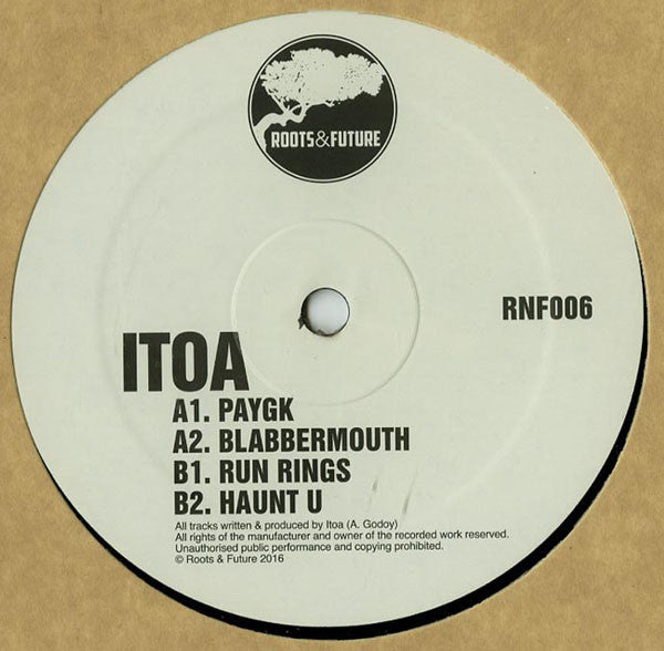 Itoa - PAYGK - Roots & Future ‎– RNF006