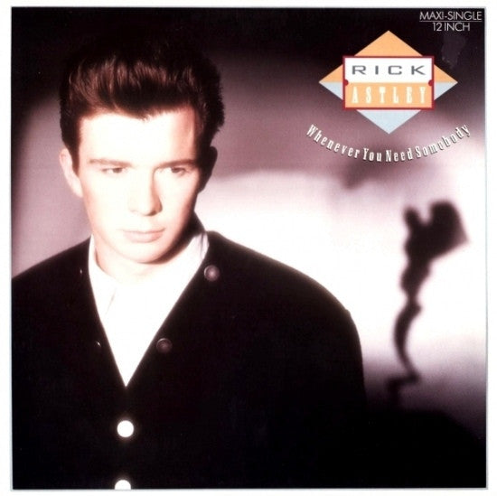 "Rick Astley - Whenever You Need Somebody 12"" RCA PT 41568"