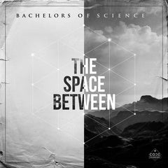 "Bachelors Of Science ‎– The Space Between 12"" Code Recordings ‎– CODERLP003"