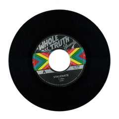 "The Whole Truth ‎– Stalemate 7"" The Whole Truth Records ‎– WTR 7001"