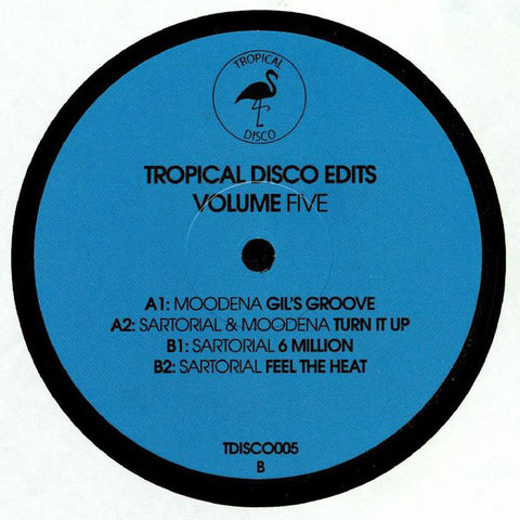 Moodena / Sartorial ‎– Tropical Disco Edits Volume Five - Tropical Disco ‎– TDISCO005