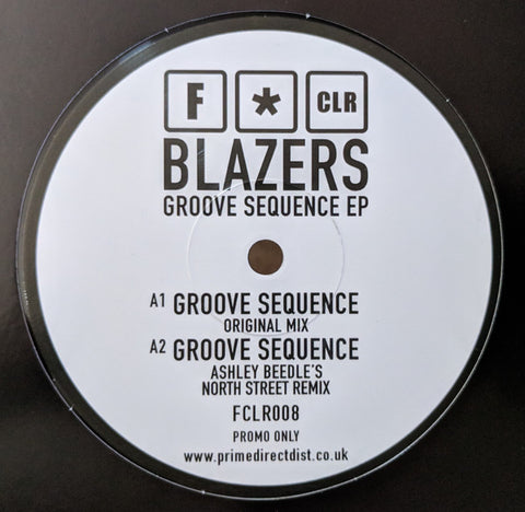 Blazers ‎– Groove Sequence EP - FCLR Music ‎– FCLR008