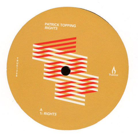 Patrick Topping ‎– Rights - Truesoul ‎– TRUE1268