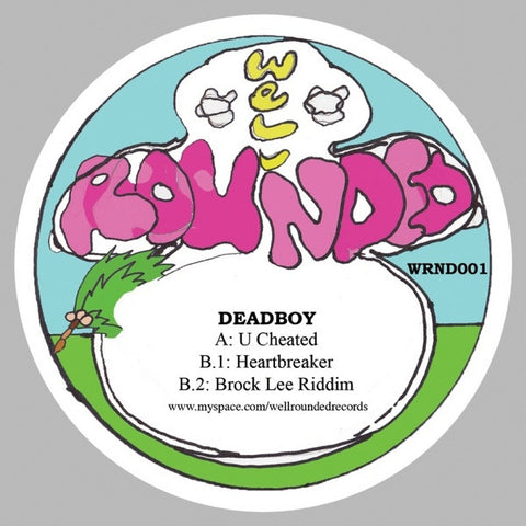 "Deadboy - U Cheated 12"" Well Rounded Records WRND001"