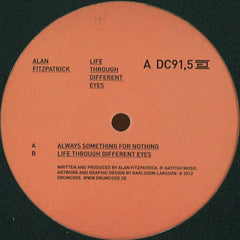 "Alan Fitzpatrick ‎– Life Through Different Eyes 12"" Drumcode ‎– DC91,5"
