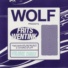 Frits Wentink ‎– Two Bar House Music & Chord Stuff Volume Three - Wolf Music Recordings ‎– WOLF2BAR03