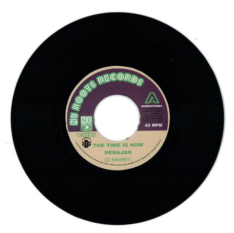 "Derajah ‎– The Time Is Now 7"" Nu Roots Records - NUROOTS002"
