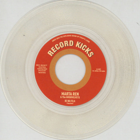 Marta Ren & The Groovelvets ‎– I' m Not A Regular Woman / Be My Fela - Record Kicks ‎– RK45 061TT