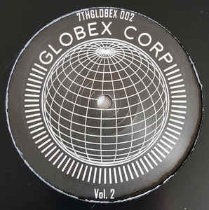 "Various ‎– Globex Corp Volume 2 12"" 7th Storey Projects ‎– 7THGLOBEX 002"