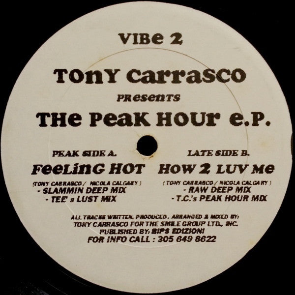 "Tony Carrasco - The Peak Hour E.P. 12"" Vibe VIBE 2"