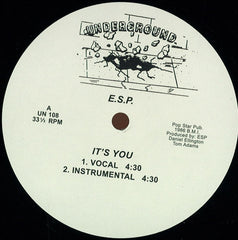 "E.S.P. ‎– It's You 12"" Underground ‎– UN 108"