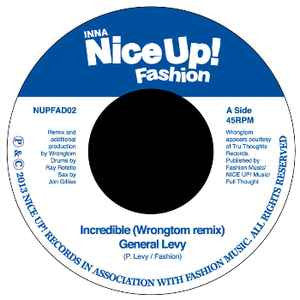 "General Levy / Cutty Ranks ‎– Incredible (Wrongtom Remix) / As You See It (Mr Benn Remix) 7"" Nice Up Records ‎– NUPFAD02"