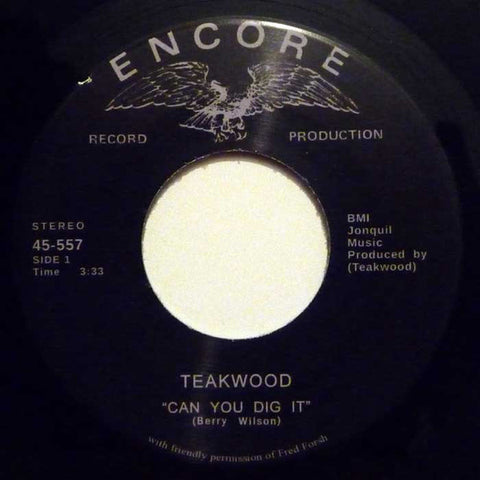 "Teakwood ‎– Can You Dig It / Suddenly You're My Life 7"" Tramp Records ‎– 45-557"