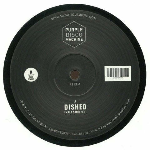 Purple Disco Machine ‎– Dished (Male Stripper) - Club Sweat ‎– CLUBSWE003V