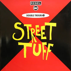 "Rebel MC, Double Trouble - Street Tuff 12"" Desire Records WANT X 18"