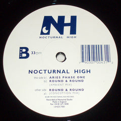 Nocturnal High - Round & Round - Nocturnal High 12NOCT001