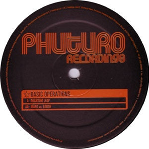 "Basic Operations - Quantum Leap / Mars vs. Earth 12"" Phuturo Recordings PHUTURO017"