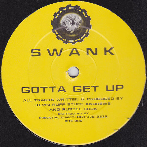 Swank - Gotta Get Up - Bite-In Records ‎– BITE ONE