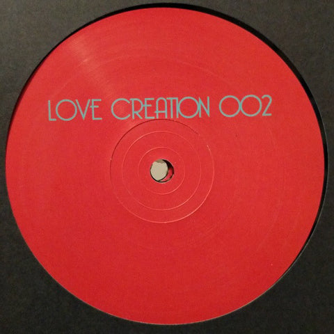 "Love Creation ‎– Love Creation 002 12"" Love Creation ‎– LOVECREATION002"